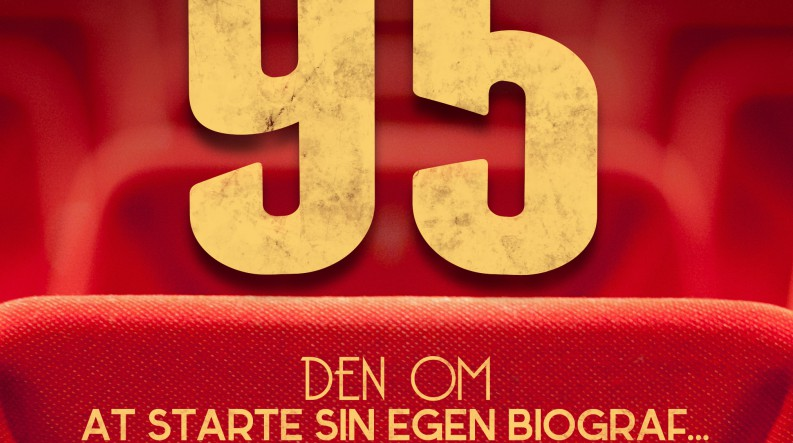 Podcast 95 (Den om at starte sin egen biograf...)