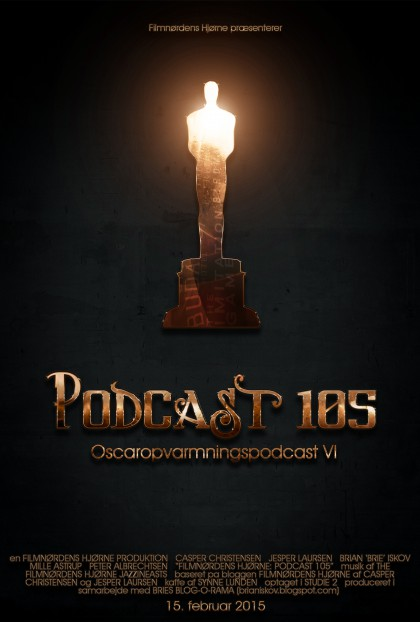 Podcast 105 (Oscar-opvarmnings-podcast 2015)