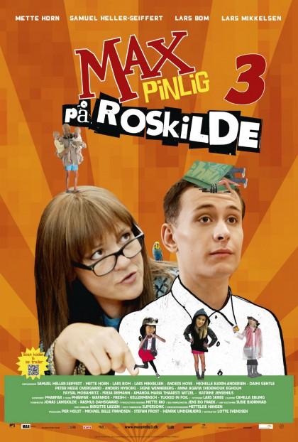 Max pinlig 3 - på Roskilde (2012)