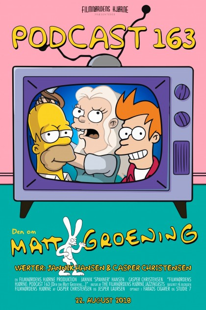 Podcast 163 (Den om Matt Groening...)