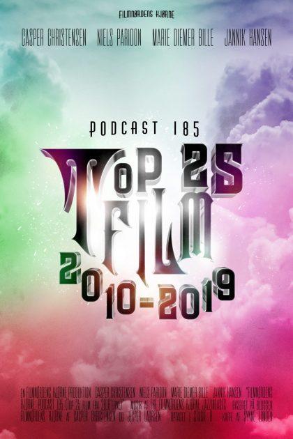 Podcast 185 (Top 25 film fra 2010'erne)