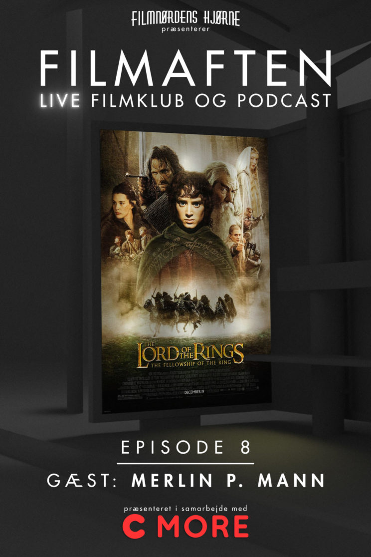 Filmaften 8 - Lord of the Rings: The Fellowship of the Ring