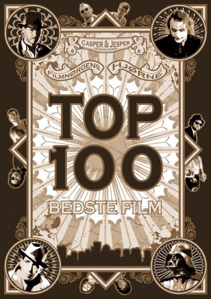 Podcast 44 (Hjørnets Top 100 Bedste Film, del 1 - nr. 100 til nr. 51)