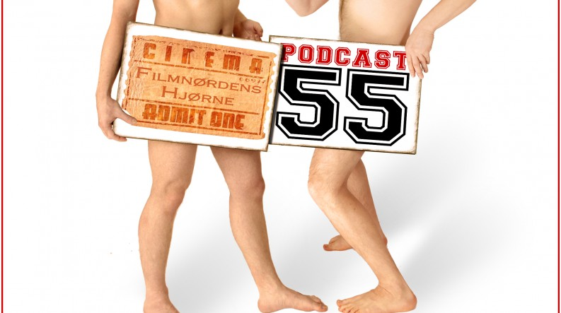 Podcast 55 (Den om sex i film...)