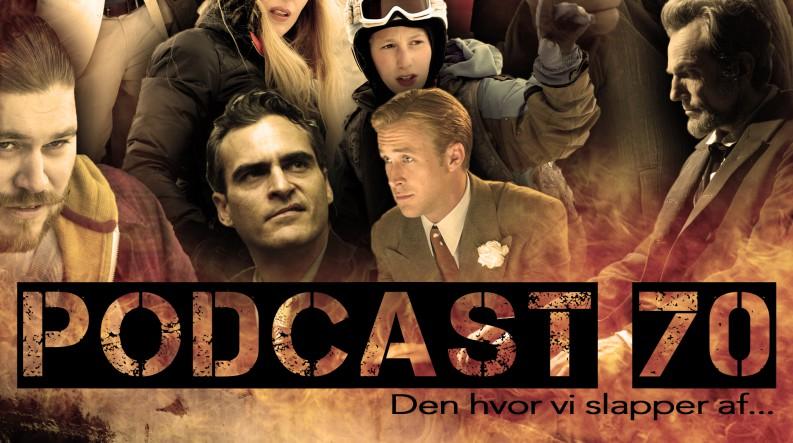 Podcast 70 (Den hvor vi slapper af...)