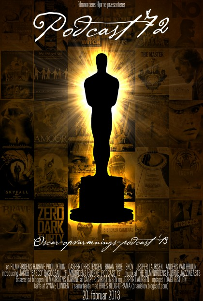 Podcast 72 (Oscar-opvarmnings-podcast 2013)