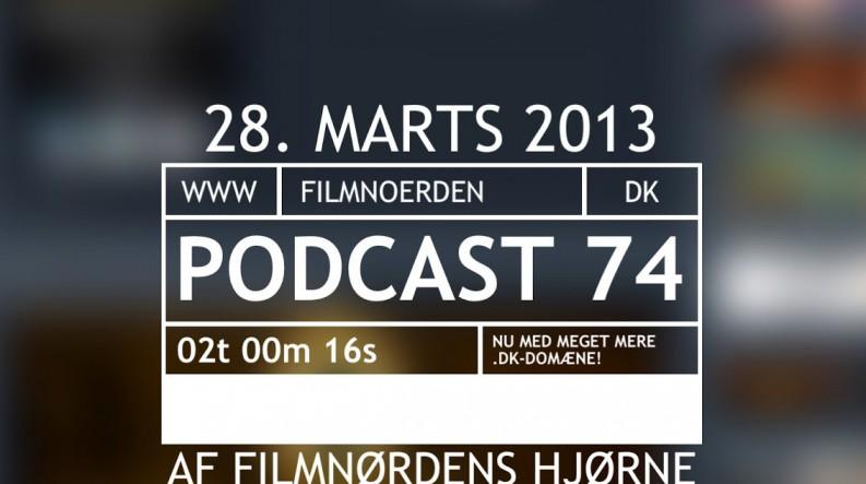 Podcast 74 (Den første på www.filmnoerden.dk...)