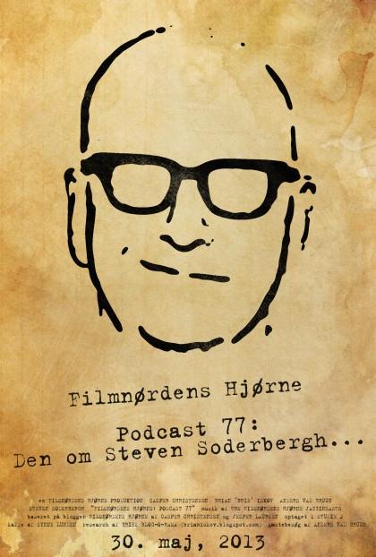 Podcast 77 (Den om Steven Soderbergh...)