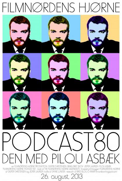 Podcast 80 (Den med Pilou Asbæk...)