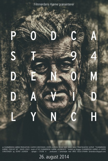 Podcast 94 (Den om David Lynch...)
