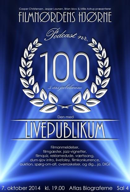 Podcast 100 (Den med livepublikum...)