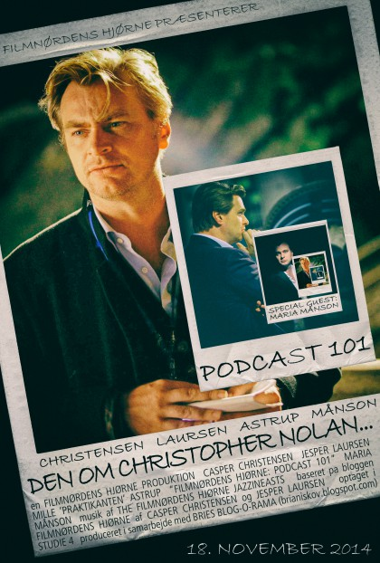 Podcast 101 (Den om Christopher Nolan...)