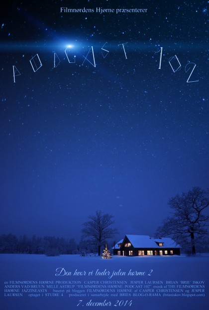 Podcast 102 (Den hvor vi lader julen hørme 2...)