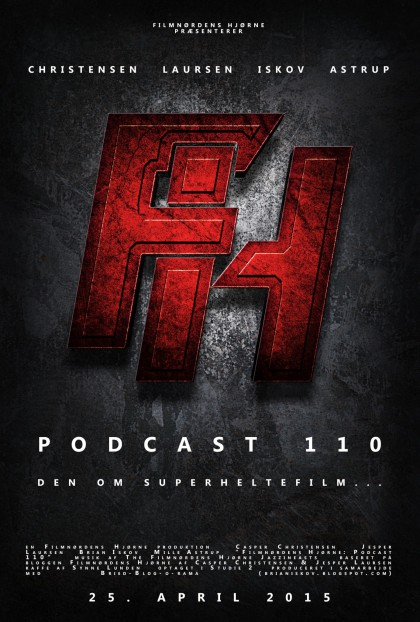Podcast 110 (Den om superheltefilm...)