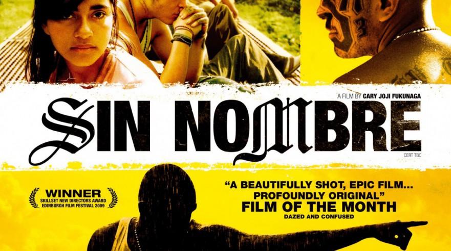 Sin Nombre (2009)