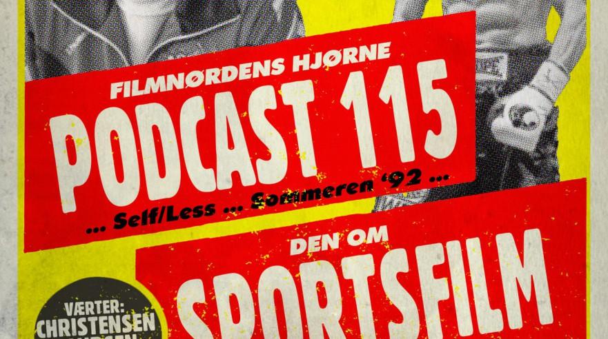 Podcast 115 (Den om sportsfilm...)