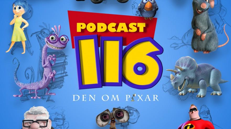 Podcast 116 (Den om Pixar...)