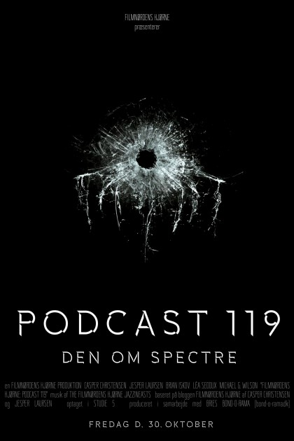 Podcast 119 (Den om Spectre...)