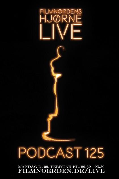 Podcast 125 (LIVE webcast fra Oscar-uddelingen 2016)