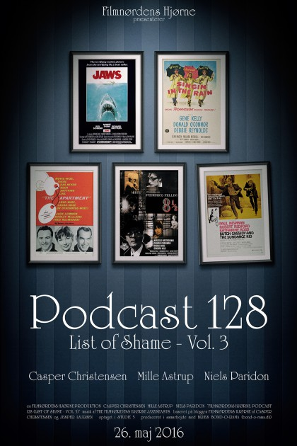 Podcast 128 (List of Shame - Vol. 3)