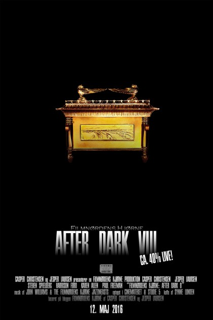 After Dark VIII (Den om Raiders of the Lost Ark...)
