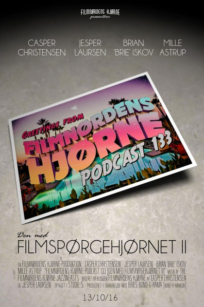 Podcast 133 (Den med filmspørgehjørnet II...)