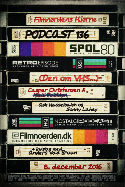 Podcast 136 (Den om VHS...)