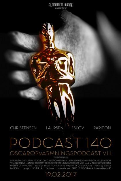 Podcast 140 (Oscaropvarmningspodcast VIII)