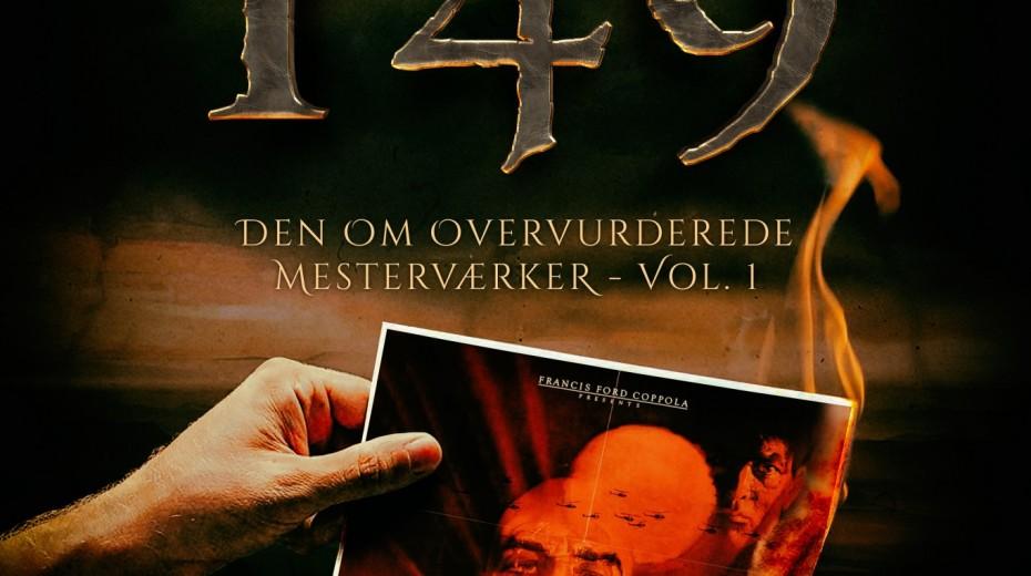 Podcast 149 (Den om overvurderede mesterværker - Vol. 1)