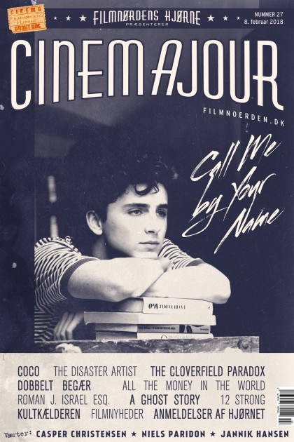 Cinemajour nr. 27 (Call Me by Your Name, The Disaster Artist, Coco, The Cloverfield Paradox, m.m.)