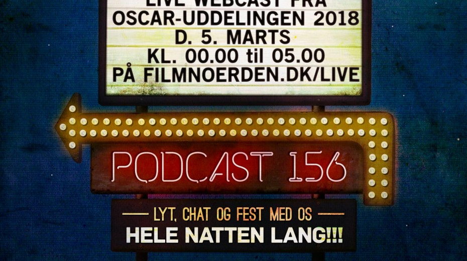 Podcast 156 (LIVE webcast fra Oscar-uddelingen 2018)