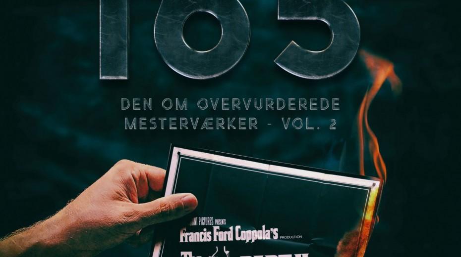 Podcast 165 (Den om overvurderede mesterværker - Vol. 2)