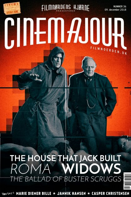 Cinemajour nr. 36 (The House That Jack Built, Roma, Widows, m.m.)