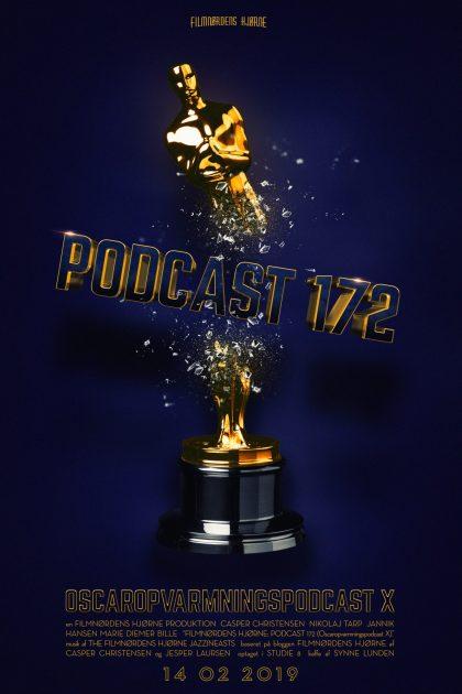 Podcast 172 (Oscaropvarmningspodcast X)