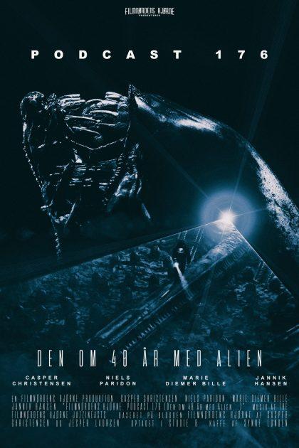 Podcast 176 (Den om 40 år med Alien...)