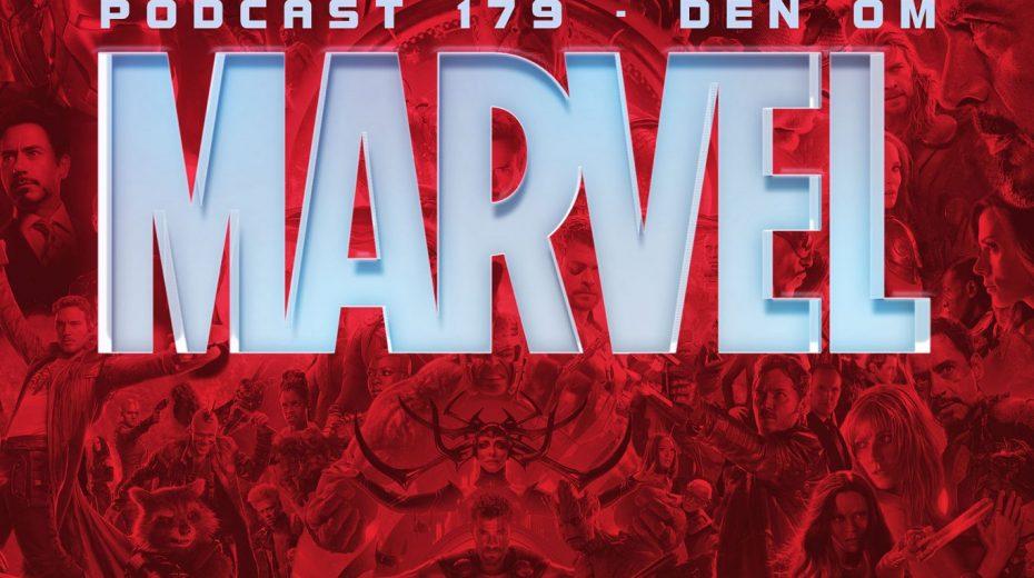 Podcast 179 (Den om Marvel...)