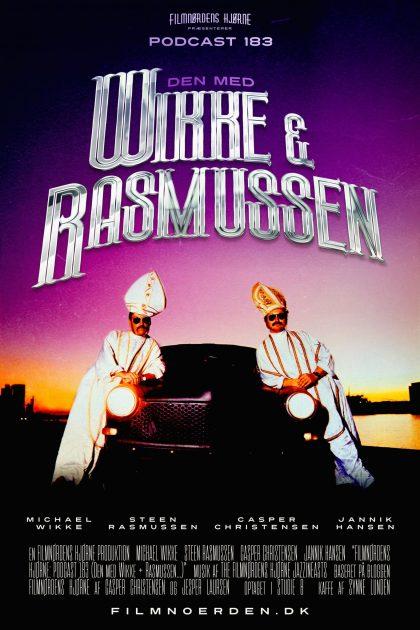 Podcast 183 (Den med Wikke & Rasmussen...)