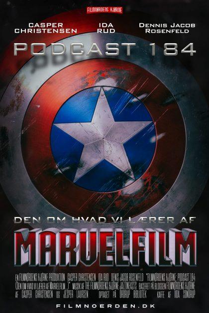 Podcast 184 (Den om hvad vi lærer af Marvelfilm...)