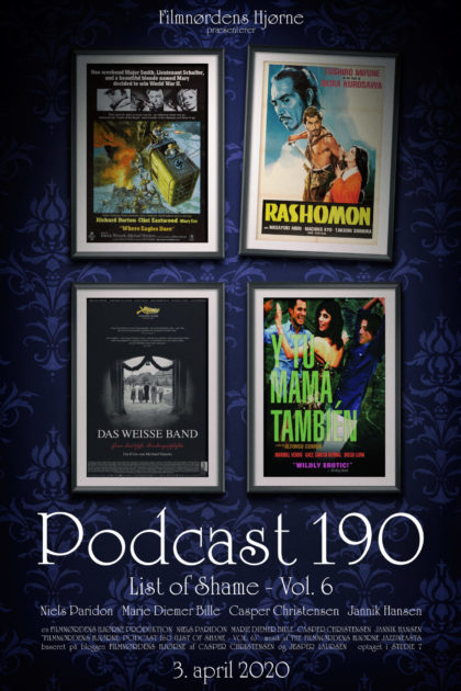 Podcast 190 (List of Shame - Vol. 6)