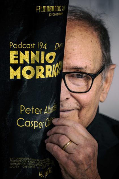 Podcast 194 (Dem om Ennio Morricone...)
