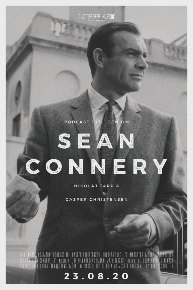 Podcast 197 (Den om Sean Connery...)