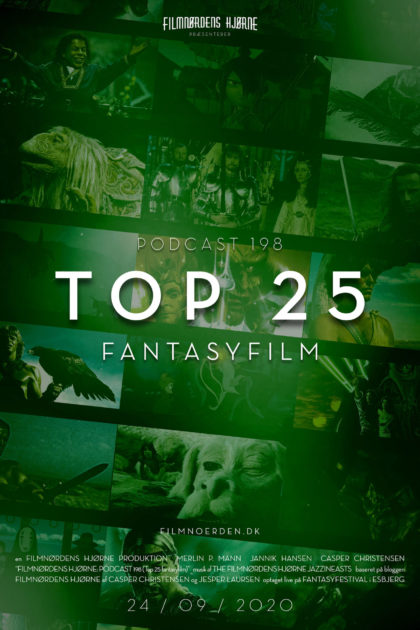 Podcast 198 (Top 25 Fantasyfilm)