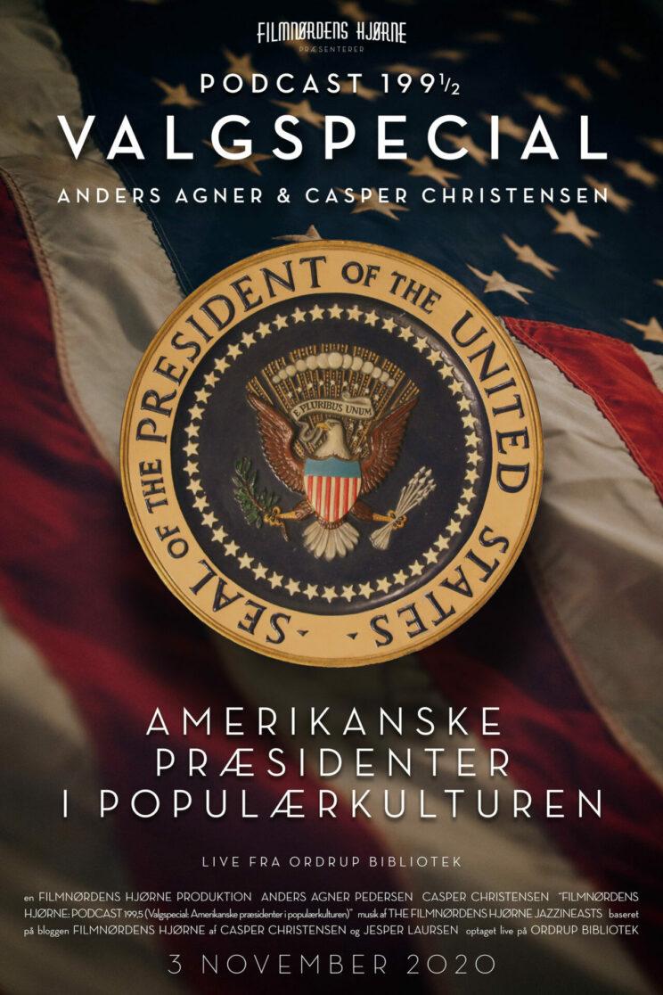 Podcast 199½ (Valgspecial: Amerikanske præsidenter i populærkulturen)