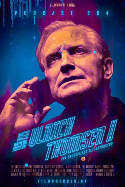 Podcast 204 (Den med Ulrich Thomsen II...)