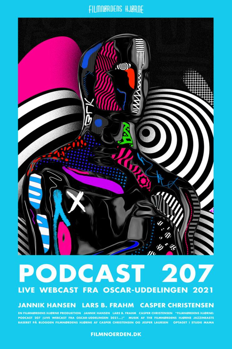 Podcast 207 (LIVE webcast fra Oscar-uddelingen 2021...)