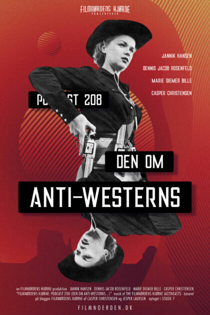 Podcast 208 - Den om anti-westerns...