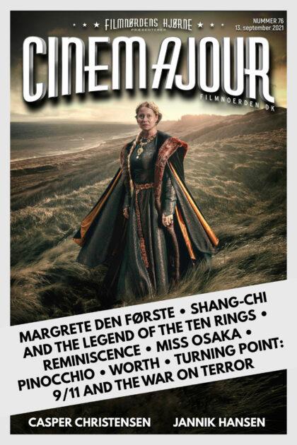 Cinemajour 76 (Margrete Den Første, Shang-Chi, Pinocchio, m.m.)